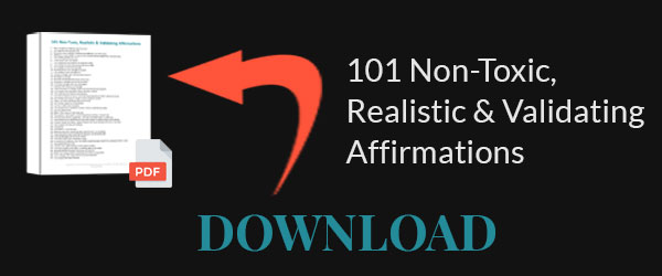 Download: 101 Non-Toxic Affirmations