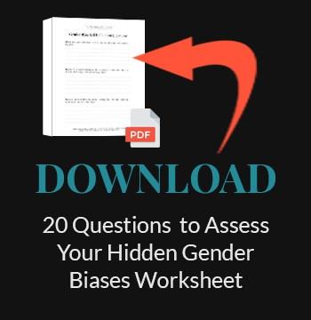 Download 20 Questions to Assess Your Hidden Gender Biases Workbook