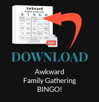 Download Awkward Family Gathering BINGO Game